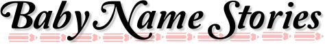 BABYNAMESTORIES.COM